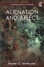 Alienation and Affect (Routledge Advances in Sociology)