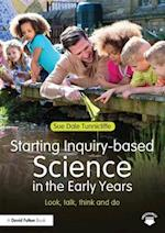 Starting Inquiry Based Science in the Early Years