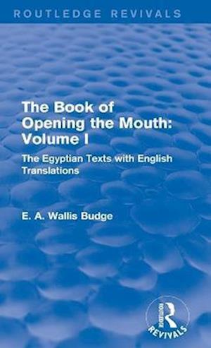 The Book of Opening the Mouth: Vol. I