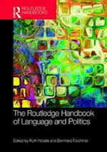 The Routledge Handbook of Language and Politics (Routledge Handbooks in Linguistics)