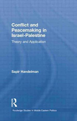 Conflict and Peacemaking in Israel-Palestine