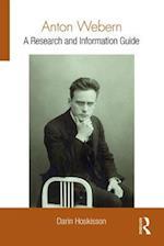 Anton Webern (Routledge Music Bibliographies)