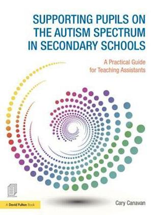Supporting Pupils on the Autism Spectrum in Secondary Schools