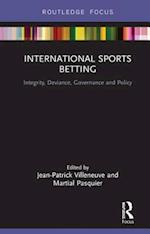 International Sports Betting (Routledge Research in Sport Business and Management)