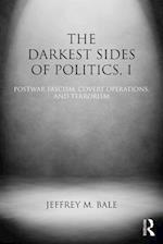The Darkest Side of Politics (Extremism and Democracy)