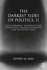 The Darkest Side of Politics (Extremism and Democracy, nr. 2)