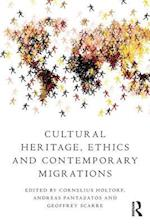 Cultural Heritage, Ethics and Contemporary Migrations