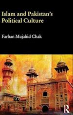 Islam and Pakistan's Political Culture (Durham Modern Middle East and Islamic World)