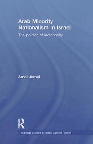 Arab Minority Nationalism in Israel