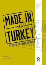 Made in Turkey (Routledge Global Popular Music Series)