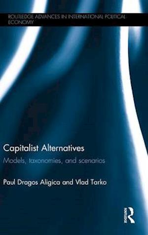 Capitalist Alternatives : Models, Taxonomies, Scenarios