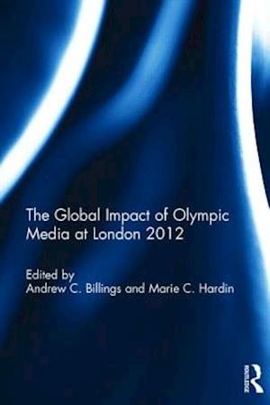 The Global Impact of Olympic Media at London 2012