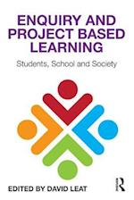 Enquiry and Project Based Learning: