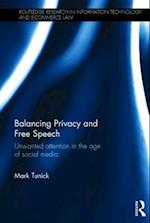 Balancing Privacy and Free Speech (Routledge Research in Information Technology and E-commerce Law)