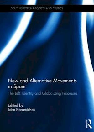 New and Alternative Social Movements in Spain