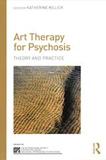 Art Therapy for Psychosis (The International Society for Psychological and Social Approaches to Psychosis Book Series)