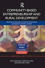 Community-based Entrepreneurship and Rural Development (Regions and Cities)