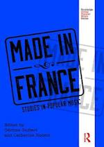 Made in France (Routledge Global Popular Music Series)