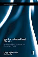 Law, Lawyering and Legal Education af Professor Charles Sampford