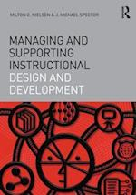 Managing and Supporting Instructional Design and Development (Interdisciplinary Approaches to Educational Technology)