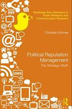 Political Reputation Management (Routledge New Directions in Public Relations Communication Research)