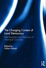 The Changing Context of Local Democracy