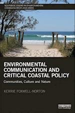 Environmental Communication and Critical Coastal Policy (Routledge Studies in Environmental Communication and Media)