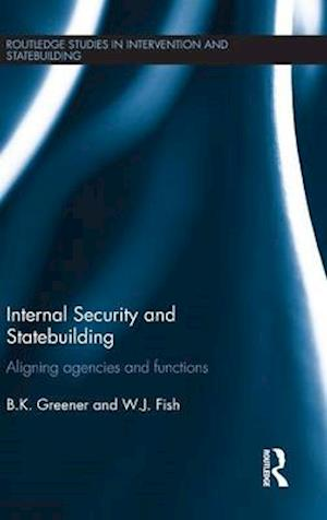 Internal Security and Statebuilding