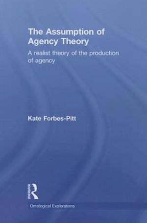 The Assumption of Agency Theory