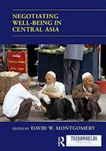 Negotiating Well-being in Central Asia af David W. Montgomery