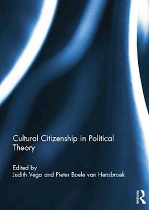 Cultural Citizenship in Political Theory