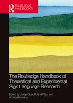 The Routledge Handbook of Theoretical and Experimental Sign Language Research (Routledge Handbooks in Linguistics)