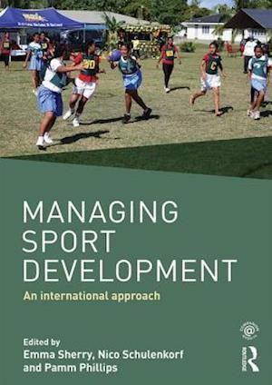 Bog, paperback Managing Sport Development af Emma Sherry