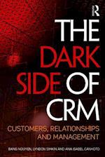 The Dark Side of CRM af Bang Nguyen