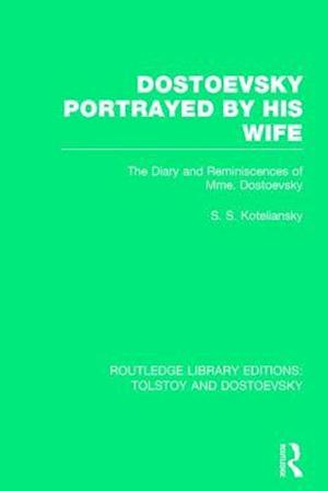 Dostoevsky Portrayed by His Wife
