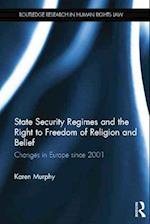 State Security Regimes and the Right to Freedom of Religion and Belief af Karen Murphy