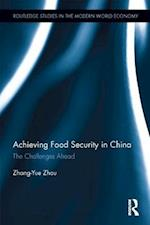 Achieving Food Security in China (Routledge Studies in the Modern World Economy)