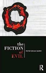 The Fiction of Evil af Peter Brian Barry