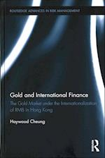 Gold and International Finance (Routledge Advances in Risk Management)
