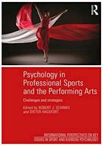 Psychology in Professional Sports and the Performing Arts af Robert J. Schinke