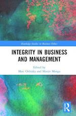 Integrity in Business and Management (Routledge Studies in Business Ethics)