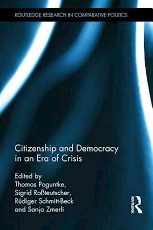 Citizenship and Democracy in an Era of Crisis : Essays in honour of Jan W. van Deth