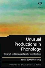 Unusual Productions in Phonology af Mehmet Yavas
