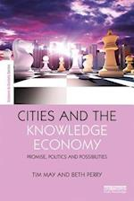 Cities and the Knowledge Economy (The Earthscan Science in Society)