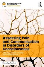 Assessing Pain and Communication in Disorders of Consciousness (Neuropsychological Rehabilitation: A Modular Handbook)