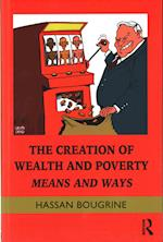 The Creation of Wealth and Poverty (Routledge Frontiers of Political Economy)