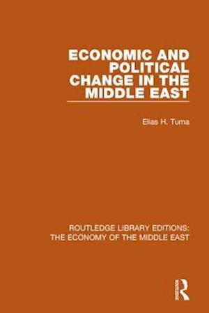 Bog, paperback Economic and Political Change in the Middle East af Elias H. Tuma
