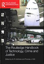 Routledge Handbook of Technology, Crime and Justice (Routledge International Handbooks)