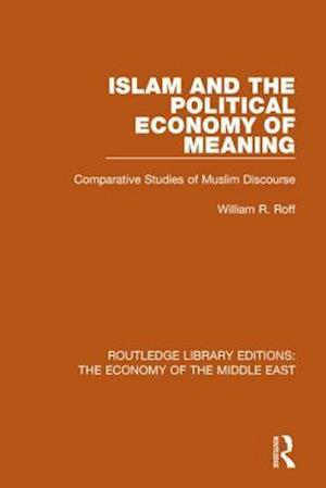Bog, paperback Islam and the Political Economy of Meaning af William Roff