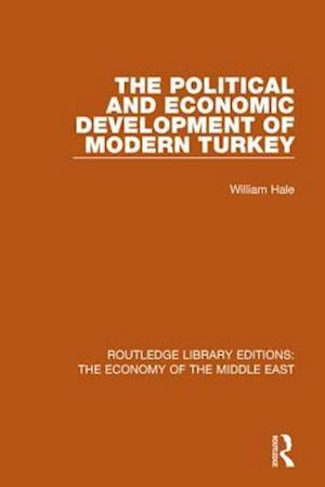 Bog, paperback The Political and Economic Development of Modern Turkey af William Hale